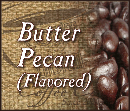 BUTTER PECAN Flavored Coffee QTY 20-2oz bags
